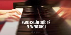 Khóa Học Đàn Piano Online Chuẩn Quốc Tê 01