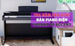 Tra năm sản xuất đàn piano điện yamaha roland